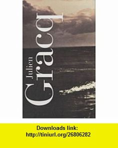 Oeuvres complètes (French Edition) (9782070130382) Julien Gracq , ISBN-10: 207013038X  , ISBN-13: 978-2070130382 ,  , tutorials , pdf , ebook , torrent , downloads , rapidshare , filesonic , hotfile , megaupload , fileserve