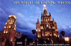 San Miguel de Allende, Guanajuato Mexico-You will always hold a place in my heart.