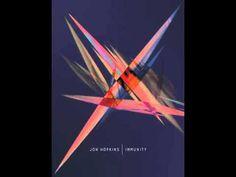 Jon Hopkins - Immunity (Full Album)