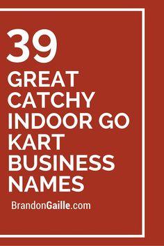 39 Great Catchy Indoor Go Kart Business Names