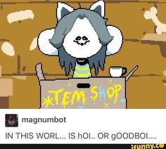 Wtf...Temmie has never been do terrifying before!