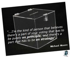 Micheal Moore quote (ballot box) TG ver 01