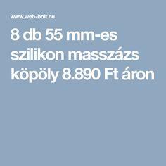 8 db 55 mm-es szilikon masszázs köpöly 8.890 Ft áron