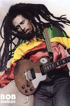 Bob Marley you have change the way I think sometimes.