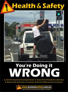 Health & Safety - You're doing it Wrong. Removalist Furniture Transport