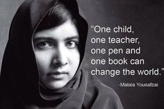 *This is a compilation of quotes sourced from the internet. Malala Yousafzai is a Pakistani school pupil and spokesperson for women's right to education. She has received numerous peace awards, and received the Nobel Peace Prize in 2014 along with. Famous Education Quotes, Education Quotes For Teachers, Quotes For Students, Quotes For Kids, Famous Quotes, Leadership Quotes, Malala Yousafzai Zitate, Malala Yousafzai Quotes, Organization Xiii