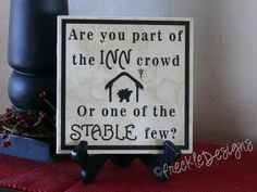 Christmas - Are you part of the INN crowd  OR one of the STABLE few?