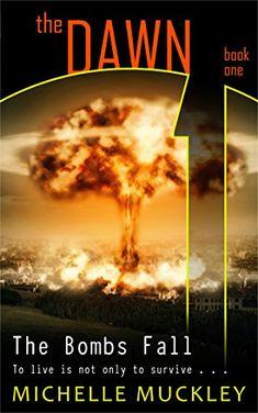 The Dawn: The Bombs Fall (A Dystopian Science Fiction Ser... https://www.amazon.com/dp/B00MQ8YMGM/ref=cm_sw_r_pi_dp_x_4cKPxbTJCMXCN