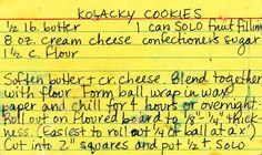 Mom's Kolache Cookie Recipe Serbian Food, Serbian Recipes, Czech Recipes, Christmas Eve, Christmas Cookies, Xmas, Kolache Cookie Recipe, Pastry Recipes, Cookie Recipes