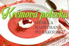 Dokonalá krémová polévka intro Soup, Cake, Desserts, Essen, Tailgate Desserts, Deserts, Kuchen, Postres, Soups