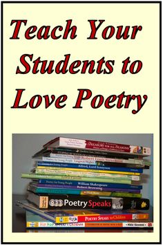 Rethinking Poetry: Fostering a Love of Poetry in Your Students