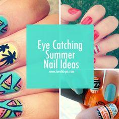 Eye Catching Summer Nail Ideas