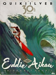 The competitors for this year's Quiksilver In Memory of Eddie Aikau surf competition was announced Monday morning. Surf Retro, Surf Vintage, Vintage Surfing, Vintage Hawaii, Poster Surf, Surf Posters, Surf Mar, Wind Surf, Manhattan Beach California