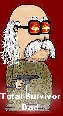 """Total Survivor Dad Blog  http://totalsurvivordad.blogspot.com/     """"A Bentnwasted Original"""""""