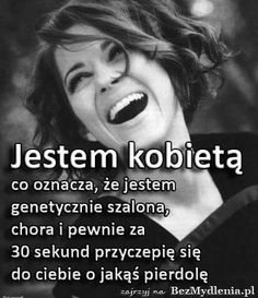 Życie Im Not Okay, Motto, Good Mood, Friends Forever, Woman Quotes, Einstein, Quotations, Texts, Funny Quotes