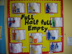 Half Full Art Display, Art and Colour, classroom displays, display, colour… Maths Eyfs, Eyfs Activities, Preschool Math, Kindergarten Math, Classroom Activities, Numeracy, Capacity Activities, Ks2 Classroom, Year 1 Maths