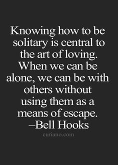 Quote - The Importance of Being Solitary