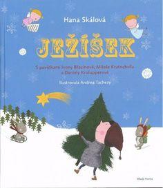 Hana Skálová: Ježíšek Emma Book, Hana, Kindergarten, Christmas Ornaments, Holiday Decor, Kids, Children Books, Advent, Literatura
