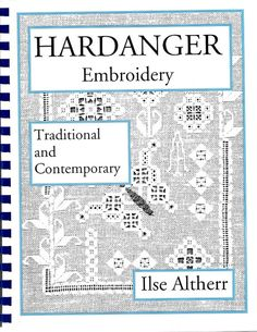 Hardanger Embroidery Traditional And Contemporary Learn How to Make Stitches Craft Pattern Book