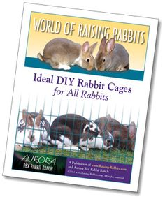 This e-book contains all our hutch, cage, run and rabbit pen plans. Raising rabbits is easier when you can build them yourself at a fraction of the cost of store-bought.