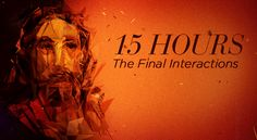 15 Hours, The Final Interactions | February 22-March 29, 2015