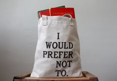 Bartleby Screen Printed Tote Bag by riverwestconcern on Etsy, $25.00