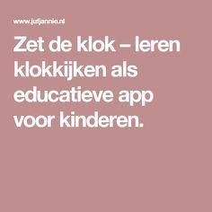 Zet de klok – leren klokkijken als educatieve app voor kinderen.