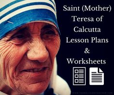 Saint (Mother) Teresa of Calcutta Lesson Plans and Worksheets | The Religion Teacher