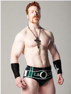 » Sheamus ... I dot know why???? Maybe it's cause he's whiter than I am... Maybe it's cause he's Irish... There's just something there....