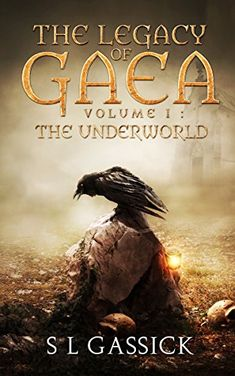 The Legacy of Gaea Volume I: The Underworld by S L Gassick https://www.amazon.com/dp/B01NH9H39Y/ref=cm_sw_r_pi_dp_U_x_.6qEAb9TCJVXC