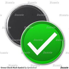 Green Check Mark Symbol 2 Inch Round Magnet