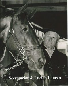 Secretariat and Lucien Laurin
