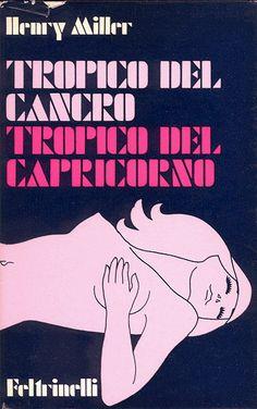 Henry Miller, Tropic of Capricorn Henry Miller Quotes, My Books, Books To Read, Tropic Of Capricorn, Johannes Gutenberg, George Orwell, Anais Nin, Vintage Books, Film