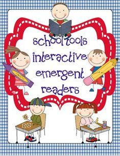 Back to School: Interactive Emergent Readers. K or 1st.