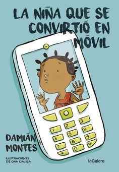 La niña que se convirtió en móvil / Damián Montes Mukele vive en África y ha sido presa de una maldición que solo podrá superar con mucha, mucha suerte I2  N MON.dam niñ