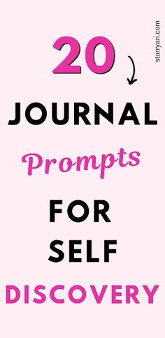 20 Journal Prompts for Self-Discovery Journal Layout, Journal Prompts, Journal Pages, Writing Prompts, Journal Ideas, Writing Tips, Planner Stickers, Bujo