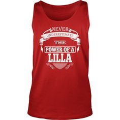 LILLA - Never underestimate the power of LILLA - LILLA name - LILLA Name Gifts - birthday gifts for LILLA - LILLA Shirts - LILLA T-shirt - Best Sellers #gift #ideas #Popular #Everything #Videos #Shop #Animals #pets #Architecture #Art #Cars #motorcycles #Celebrities #DIY #crafts #Design #Education #Entertainment #Food #drink #Gardening #Geek #Hair #beauty #Health #fitness #History #Holidays #events #Home decor #Humor #Illustrations #posters #Kids #parenting #Men #Outdoors #Photography…