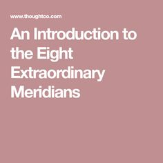 An Introduction to the Eight Extraordinary Meridians