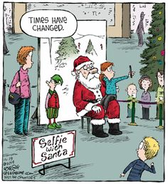 Mystery Fanfare: Cartoon of the Day: Selfie with Santa Funny Cartoons, Funny Memes, Hilarious, Funny Quotes, Funny Comics, Plaid Christmas, Christmas Humor, Funny Christmas Cartoons, Merry Christmas