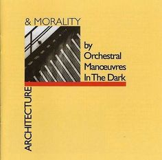 Cd album cover Orchestral Manoeuvres in the Dark - Architecture & Morality Designed by the English graphic designer Peter Saville Lp Cover, Cover Art, Peter Saville, Great Albums, Types Of Music, My Mood, Morals, Music Albums, Electronic Music
