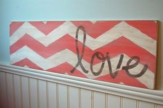 Chevron sign @ Do It Yourself Pins.  Use orange and white chevron. Put on an aqua wall. Use as a headboard.