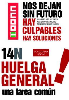 #14N Huelga General  Nos dejan si futuro. Hay culpables. Hay soluciones.