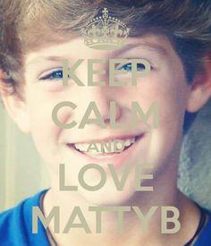 Keep calm and ❤ MattyB