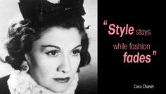 ~Quotes~ - 105 - Coco Chanel Quotes