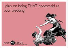 Bridesmaid-zilla