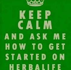 Keep Calm and Herbalife! Herbalife Quotes, Herbalife Motivation, Herbalife Recipes, Herbalife Shake, Herbalife Nutrition, Health Coach, Health Diet, Herbalife Distributor, Want To Lose Weight