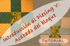 Introducción al Piecing V - Acabado del bloque