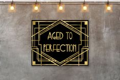 Aged to Perfection Birthday party sign Gatsby signs Gatsby Great Gatsby Party Decorations, Party Like Gatsby, Roaring 20s Party, 1920s Party, 1920s Wedding, 1920s Decorations, Party Wedding, Wedding Ideas, Gatsby Style