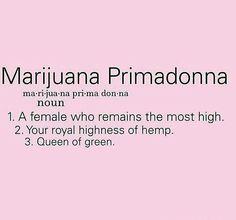 Marijuana Primadonna                                                                                                                                                                                 More