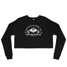 df19409d Gym For Muscle Crop Sweatshirt - Women's Crop Tops - Dwight Schrute - Free  Shipping Michael